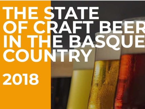 THE SATATE OF CRAFT BEER IN THE BASQUE COUNTRY 2018